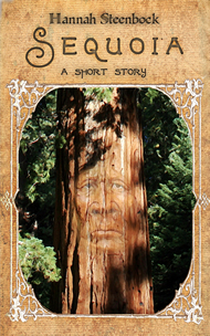 Sequoia - a short story